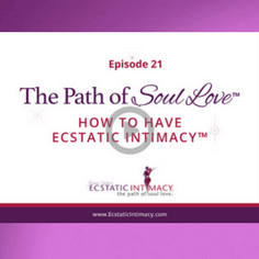 GRADIENT Episode 21 The Path of Soul Love How to Have Ecstatic Intimacy